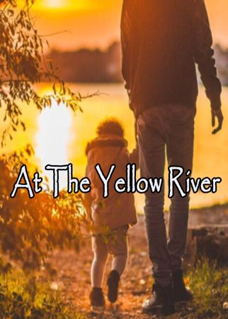At The Yellow River