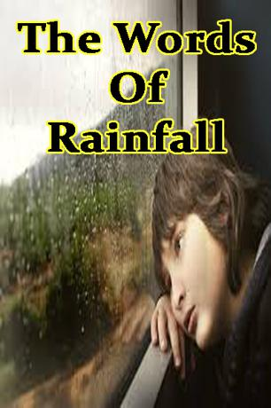 The Words Of Rainfall