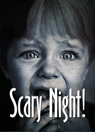 Scary Night!