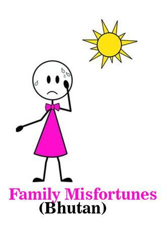 Family Misfortunes (Bhutan)