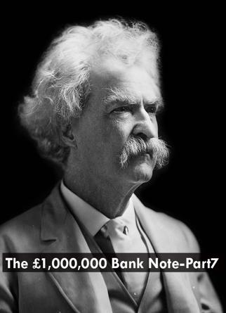 The £1,000,000 Bank Note-Part7