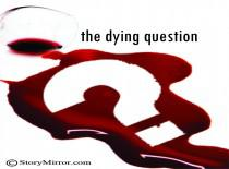 The Dying Question