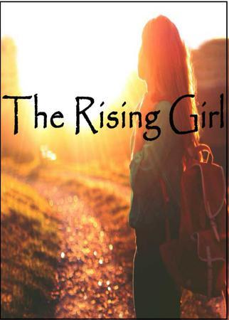 The Rising Girl