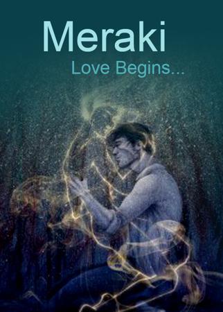 ....Meraki - Love Begins...