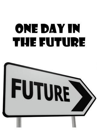 One Day In The Future