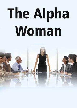 The Alpha Woman