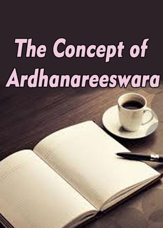 The Concept of Ardhanareeswara