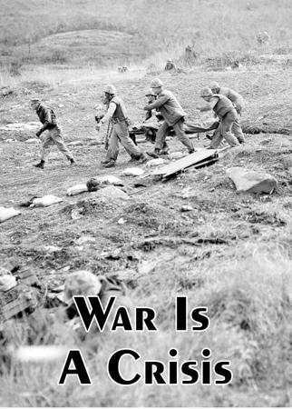 War Is A Crisis