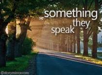 Something They Speak