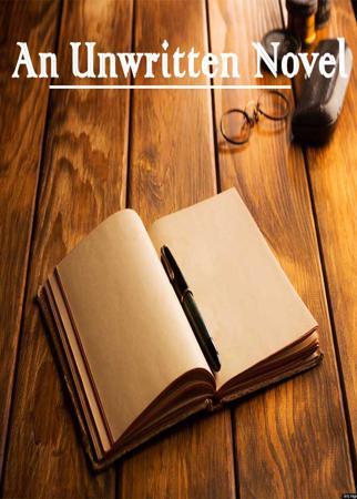 An Unwritten Novel