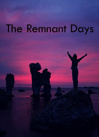 The Remnant Days