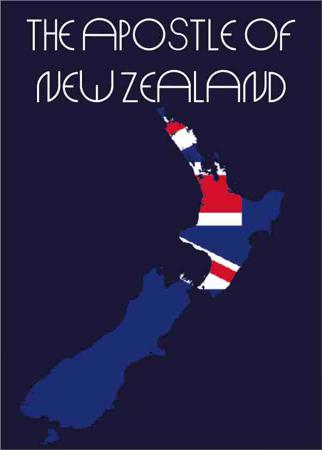 THE APOSTLE OF NEW ZEALAND