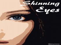 Shinning Eyes