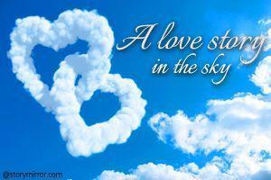 A Love Story In The Sky