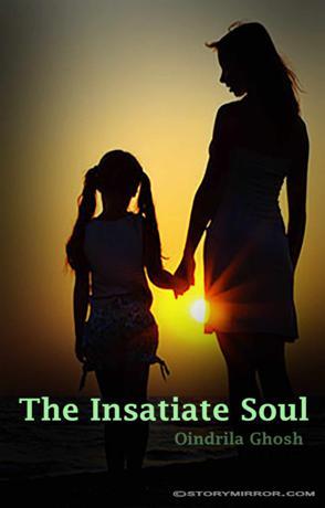 The Insatiate Soul