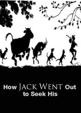 How Jack Went Out to Seek His