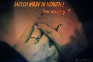 Match Made In Heaven? Seriously? :/