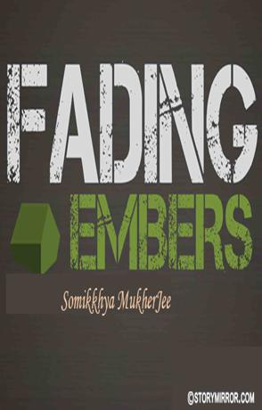Fading Embers