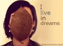 I Live In Dreams
