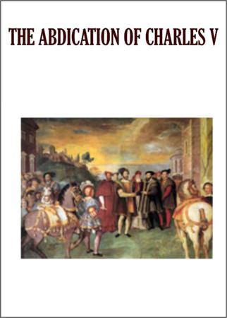THE ABDICATION OF CHARLES V
