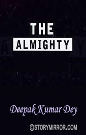 The Almighty..