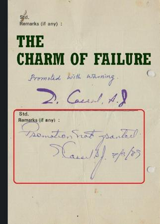 THE CHARM OF FAILURE