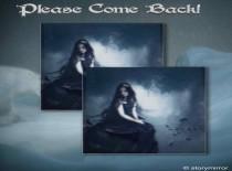 Please Come Back!