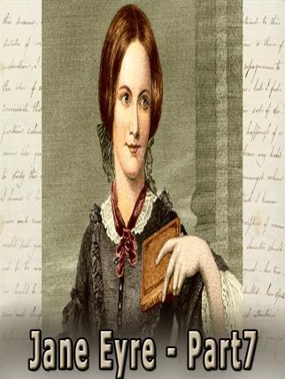Jane Eyre - Part7