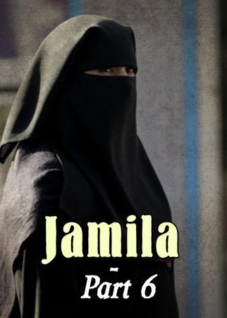 Jamila - Part 6