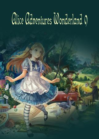 Alice Adventures Wonderland#9