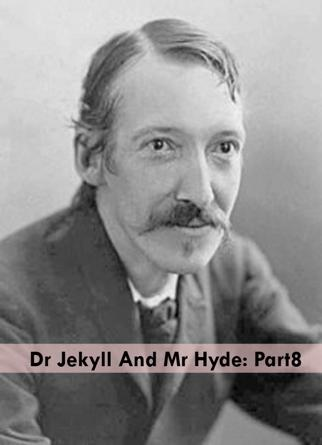 Dr Jekyll And Mr Hyde: Part8