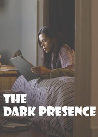 The Dark Presence