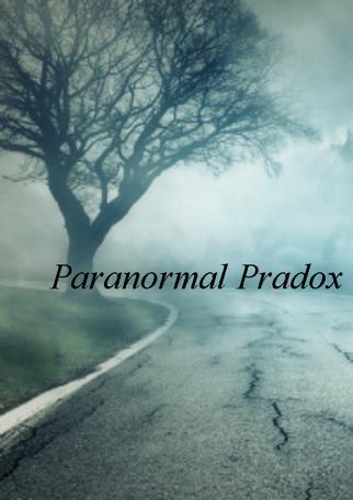 Paranormal Paradox