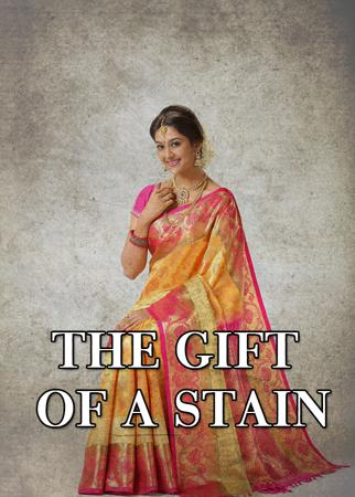 The Gift of a Stain