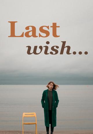 Last Wish…