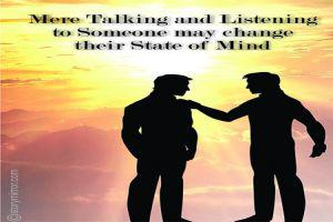Mere Talking And Listening To Someone May Change Their State Of Mind