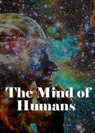 The Mind of Humans