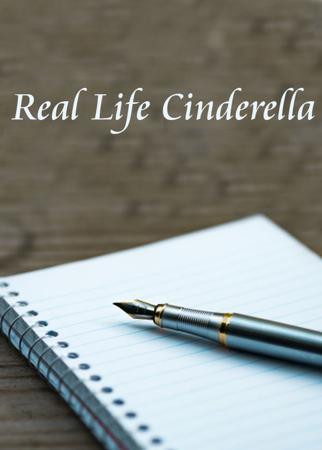Real Life Cinderella