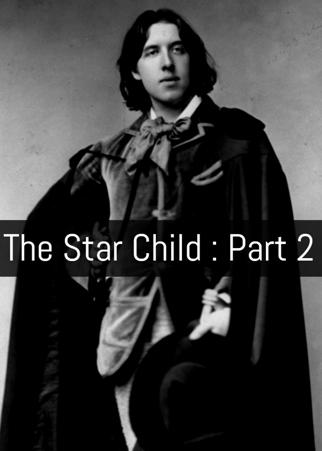 The Star Child : Part 2