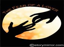 The Fear Of A Lover