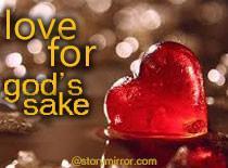 Love For God'S Sake