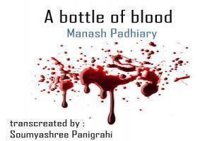 A Bottle Of Blood