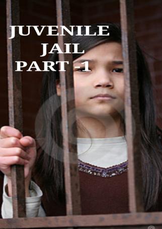 Juvenile Jail Part -1