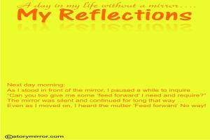 A Day In My Life Without A Mirror… My Reflections