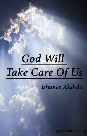 God Will Take Care Of Us