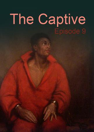 The Captive - Episode 9