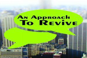 An Approach To Revive