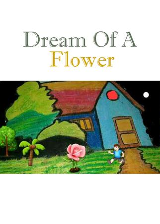 Dream Of A Flower