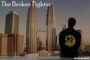 The Broken Fighter