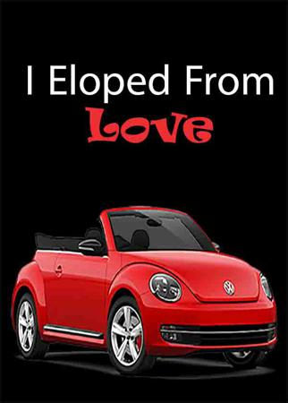 I Eloped From Love